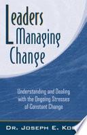 Leaders Managing Change