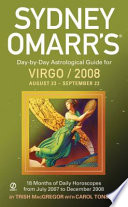 Sydney Omarr s Day by Day Astrological Guide for the Year 2008