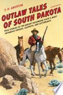 Outlaw Tales of South Dakota