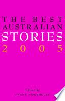 The Best Australian Stories 2005