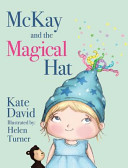McKay and the Magical Hat