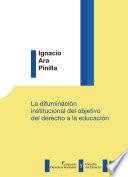 La difuminaci  n institucional del objetivo del derecho a la educaci  n