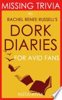 Dork Diaries  A Novel by Rachel Ren  e Russell  Trivia On Books