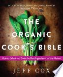 The Organic Cook s Bible