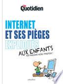 Mon Quotidien   Internet et ses pi  ges expliqu  s aux enfants