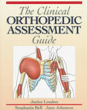 The Clinical Orthopedic Assessment Guide