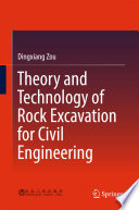 Theory and Technology of Rock Excavation for Civil Engineering