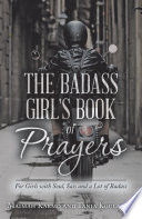 The Badass Girl S Book Of Prayers
