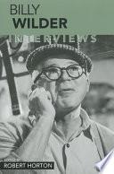 Billy Wilder: Interviews