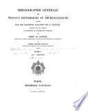 Bibliographie générale des travaux historiques et archéologiques