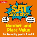 Number and Place Value for Reasoning Papers 2 and 3 Year 6