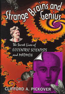 Strange Brains and Genius