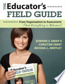The Educator s Field Guide