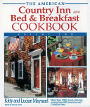 The American Country Inn and Bed   Breakfast Cookbook