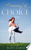 Mommy s Choice