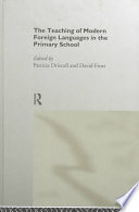 The Teaching of Modern Foreign Languages in the Primary School