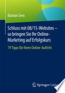 Schluss mit 08/15-Websites – so bringen Sie Ihr Online-Marketing auf Erfolgskurs