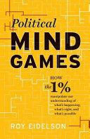 Political Mind Games