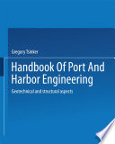 Handbook Of Port And Harbor Engineering book