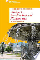 Stuttgart   Kesseltreiben und H  henrausch