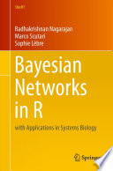 Bayesian Networks in R Is Unique As It Introduces The