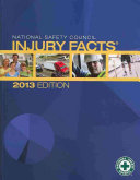 National Safety Council Injury Facts 2013