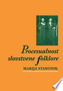 Procesualnost slovstvene folklore