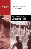 Violence in William Golding s Lord of the Flies