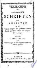Verzeichnis aller anonymischen Schriften un Aufsätze in der 4