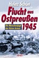 Flucht aus Ostpreussen 1945