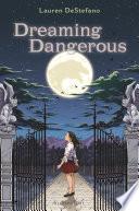 Dreaming Dangerous Book PDF