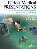 Perfect Medical Presentations