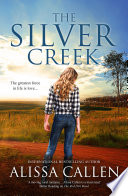 The Silver Creek A Woodlea Novel 6