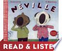 Neville: Read & Listen Edition