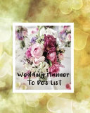 Wedding Planner To Do