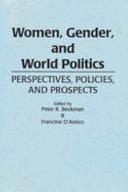 Women, Gender, and World Politics