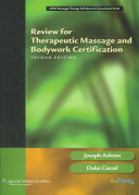Review for Therapeutic Massage and Bodywork Certification