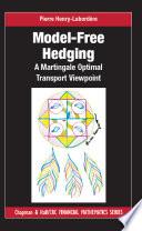 Model free Hedging