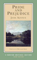 Pride and Prejudice  Third Edition   Norton Critical Editions