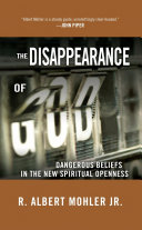 The Disappearance Of God : ...