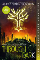 Through the Dark: A Darkest Minds Collection by Alexandra Bracken