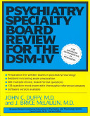 Psychiatry Specialty Board Review for the DSM IV