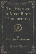 download ebook the history of miss. betsy thoughtless, vol. 4 (classic reprint) pdf epub