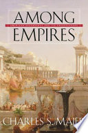 Among Empires : empires and asks whether the united...