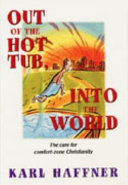 Out of the Hot Tub  Into the World