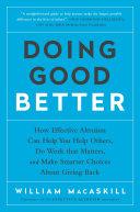 Doing Good Better : a practical, data-driven approach to...