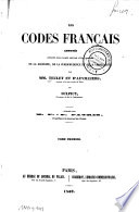 Les codes français annotés offrant sous chaque article l'état complet de la doctrine, de la jurisprudence et de la législation