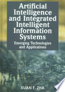 Artificial Intelligence and Integrated Intelligent Information Systems