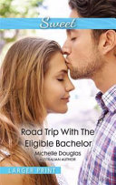 Read Trip with the Eligible Bachelor