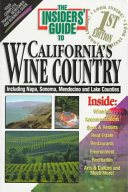 The Insiders  Guide to California s Wine Country Book PDF
